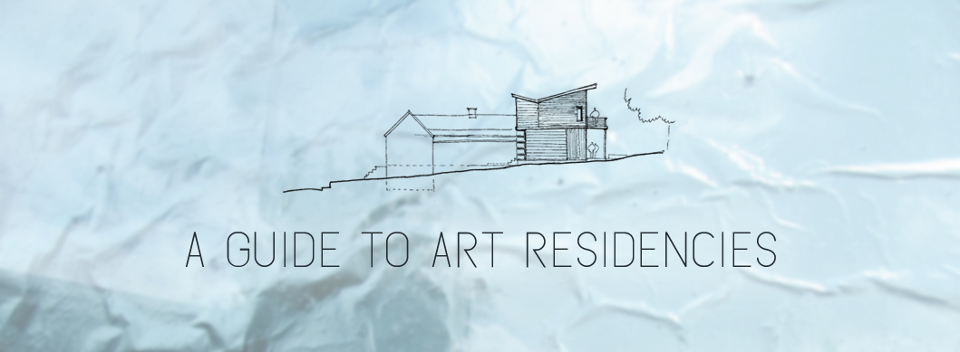 A Guide to Art Residencies